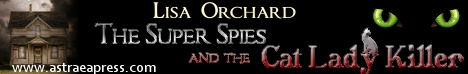 The Super Spies and the Cat Lady Killer Banner