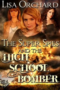 TheSuperSpiesandtheHighSchoolBomber 500x750