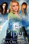 TheSuperSpiesandthePiedPiper 500x750
